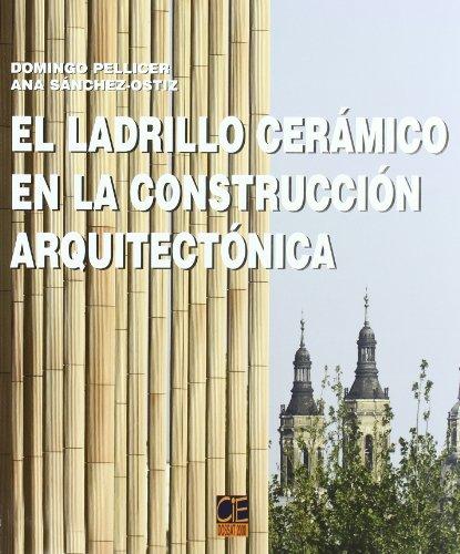 9788496437838: El ladrillo cerámico en la construcción arquitectónica