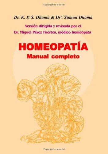 Homeopatia Manual Completo (Paperback): K. P. S.