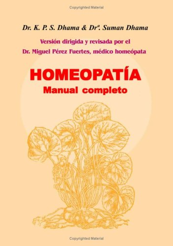 9788496439139: Homeopatía Manual Completo (Spanish Edition)
