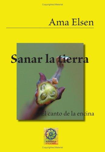 9788496439337: Sanar La Tierra