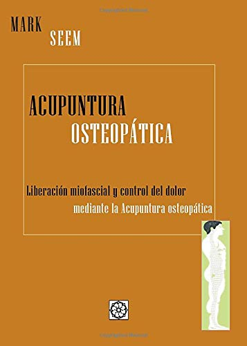 Acupuntura Osteopática (Spanish Edition): Unknown