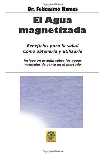 9788496439498: El Agua Magnetizada (Spanish Edition)