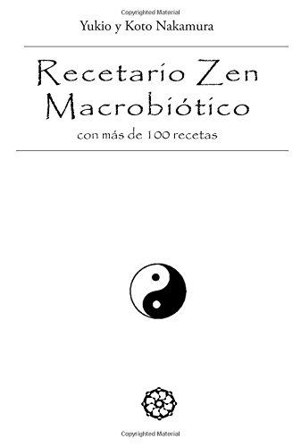 9788496439511: Recetario Zen Macrobiotico - Con Mas De 100 Recetas