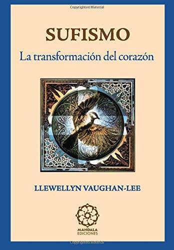 9788496439535: Sufismo; Transformación Del Corazón