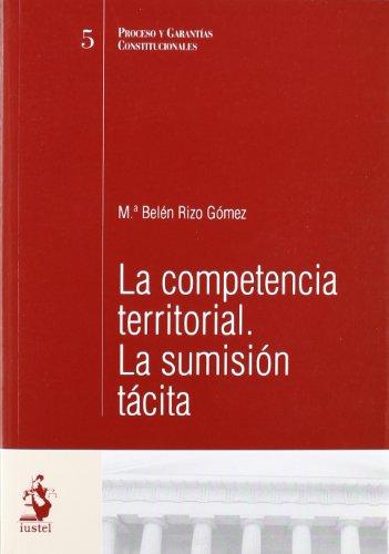 9788496440531: Competencia Territorial La Sumision Taci