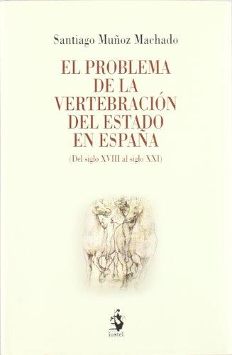 9788496440623: PROBLEMA DE LA VERTEBRACION DEL ESTADO EN ESPAÑA, EL.