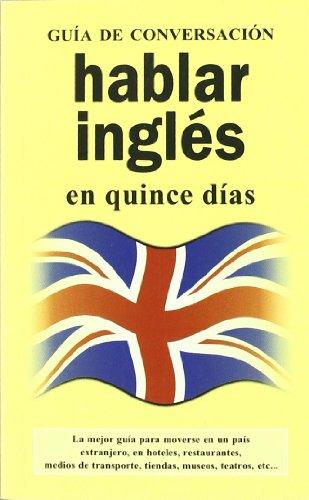 9788496445079: Hablar ingles (GUIAS DE CONVERSACIÓN)