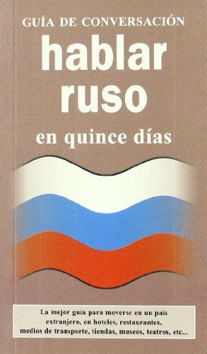 9788496445109: Hablar Ruso En Quince Dias (Spanish Edition)