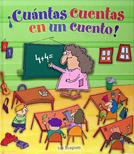 Cuantas cuentas en un cuento! (Palabras y numeros): Loti Scagliotti, Ale Gonzalez (Illustrator)