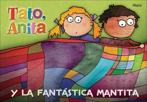 9788496448193: Tato, Anita y la fantástica mantita (Para los más bajitos)