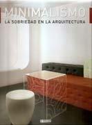 Minimalismo. La sobriedad en la arquitectura.: Alex Sánchez Vidiella