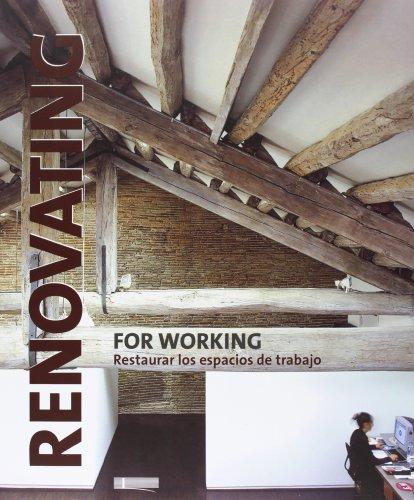 RENOVATING FOR WORKING (Spanish Edition): PAREDES BENITEZ CRISTINA