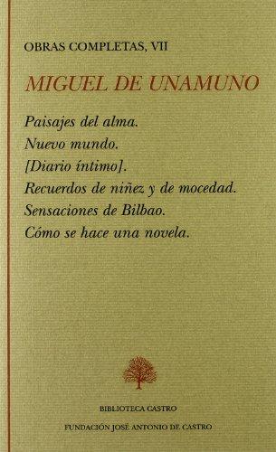 Obras Completas TOMO VII. Paisajes del alma;: Unamuno, Miguel de;