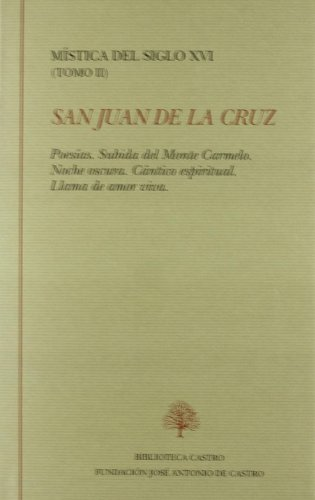 9788496452749: Mistica del siglo XVI, tomo II (san Juan de la Cruz)
