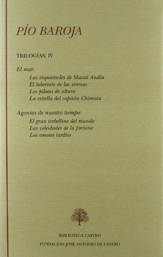 9788496452756: Pio Baroja. Trilogias IV