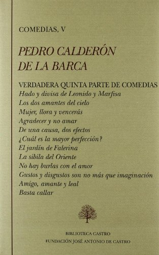 9788496452947: Pedro Calderón de la barca, comedias V