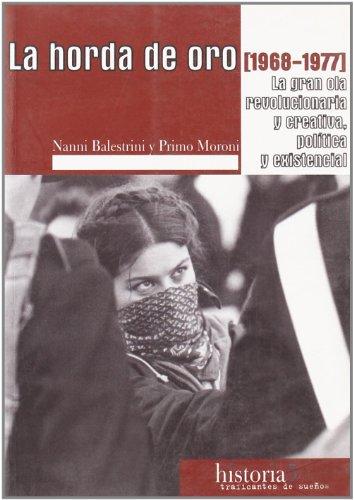 9788496453135: Horda De Oro(1968-1977)