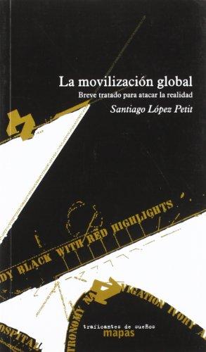 9788496453395: Movilizacion global, la (Mapas (traficantes De Sueños))