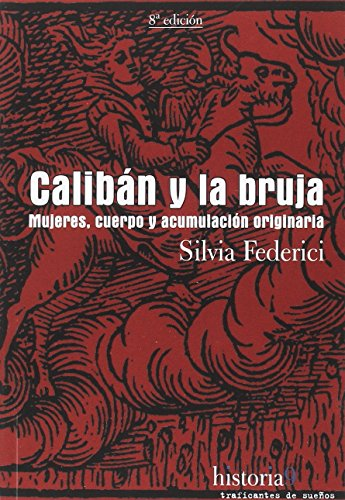 9788496453517: CALIBAN Y LA BRUJA, 9 (HISTORIA)