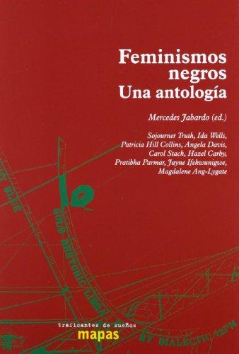 9788496453739: Feminismos Negros. Una Antología (Mapas (traficantes De Sueños))