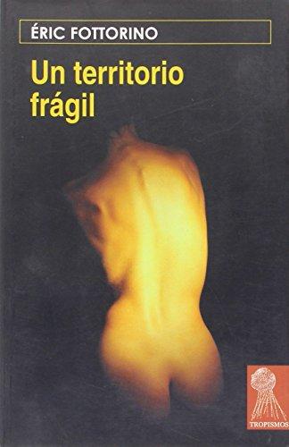 9788496454019: Territorio Fragil, Un