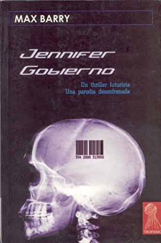 9788496454262: JENNIFER GOBIERNO.Un thriller futurista,una parodia desenfrenada