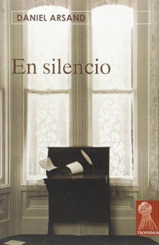 9788496454316: En Silencio