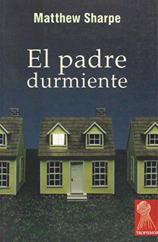 9788496454378: Padre Durmiente,El
