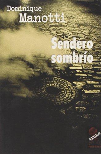 9788496454415: Sendero Sombrio