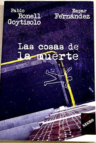 9788496454477: Cosas de la muerte, las (Tropismos - Negro)