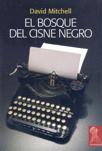 9788496454521: EL BOSQUE DEL CISNE NEGRO (Spanish Edition)