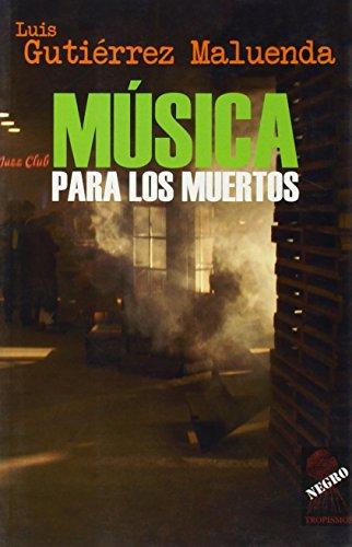 9788496454651: Musica para los muertos