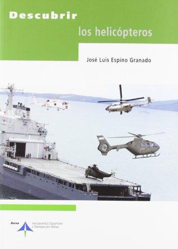 9788496456556: Descubrir los helicópteros
