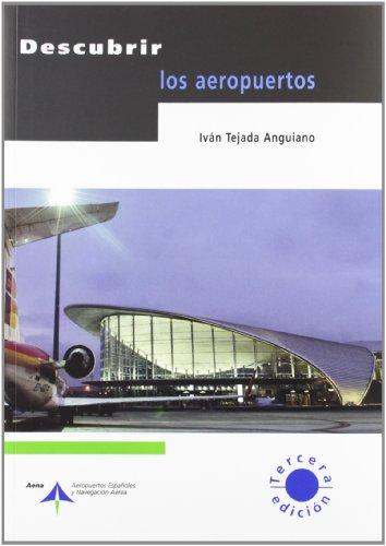 9788496456990: Descubrir los aeropuertos