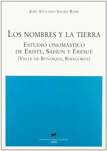 Los nombres y la tierra : estudio: José Antonio Saura