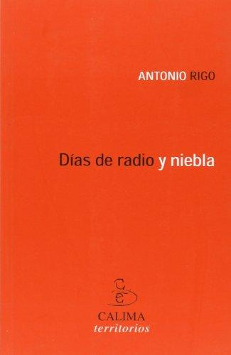 9788496458192: Dias de Radio y Niebla (Spanish Edition)