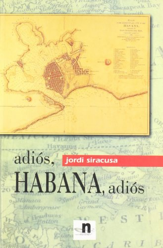 9788496461154: Adios Habana, Adios