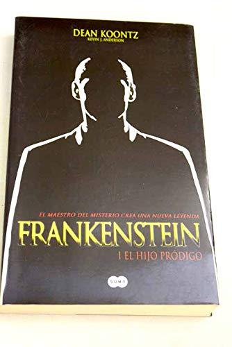 9788496463509: Frankenstein. I El Hijo Prodigo