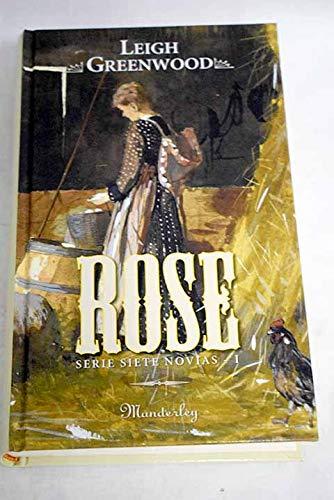 9788496463592: Rose (Siete Novias, #1)