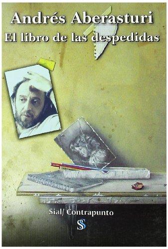 LIBRO DE LAS DESPEDIDAS.(EL): ABERASTURI, A.