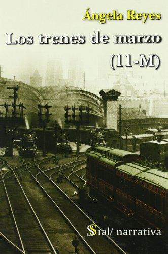 9788496464797: Los trenes de marzo (11-M)