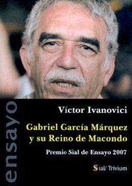 9788496464896: Gabriel García Márquez y su reino de Macondo