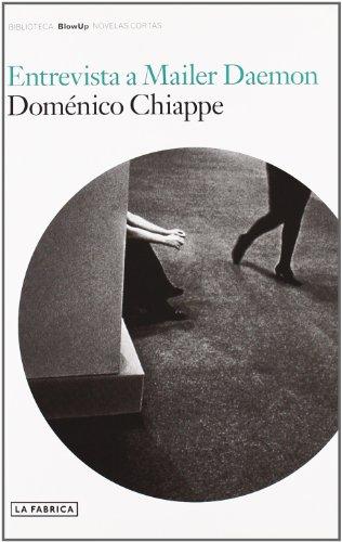 Entrevista a Mailer Daemon (Hardback) - Domenico Chiappe