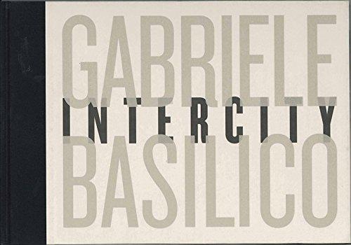 9788496466968: Gabriele Basilico: Intercity