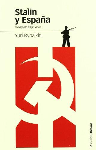 9788496467583: STALIN Y ESPAÑA: La ayuda militar soviética a la República (Estudios)