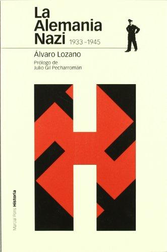 9788496467712: Alemania Nazi, 1933-1945, La