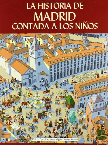 9788496470422: La historia de Madrid contada a los niños