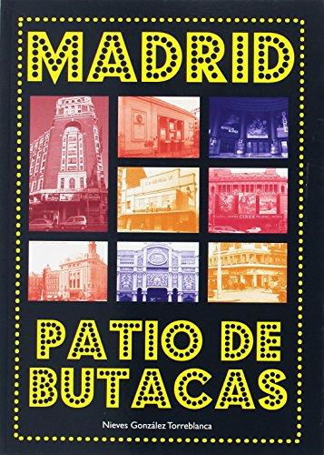 9788496470897: Madrid. Patio de butacas