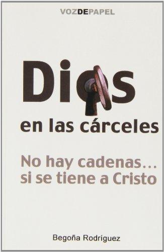 9788496471184: Dios En Las Cárceles