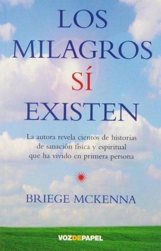 9788496471573: Los milagros sí existen